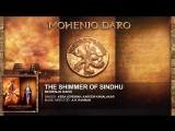 THE SHIMMER OF SINDHU Full Song _ Mohenjo Daro _ Hrithik Roshan, Pooja Hegde _ A R Rahman