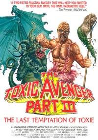 El vengador tóxico III: La última tentación de Toxie