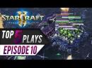 StarCraft 2: TOP 5 Plays - Episode 10
