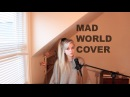 Mad World - Tears For Fears (Holly Henry Cover) (w/ a little harmony)