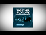 Remady &amp Manu-L feat. Culcha Candela - Together We Are One (Bring Back The Energy)