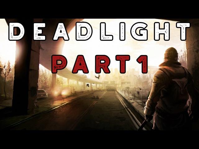 Deadlight ★ Прохождение 1