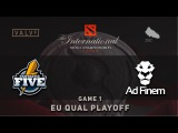 Fantastic.Five vs. Ad Finem - Game 1, PlayOFF @ TI6 EU Quals, Dota 2