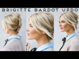 TUTORIAL Easy, Undone Brigitte Bardot Updo