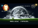 Melodic Travel (Man With No Name &amp Astral Projection Compiled By Space Noise)
