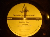 Cajmere feat Dajae - Brighter days ( Underground Goodies mix )