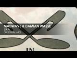 Madwave &amp Damian Wasse - ERA Dance
