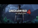 Uncharted 4 Путь Вора сюжетный трейлер