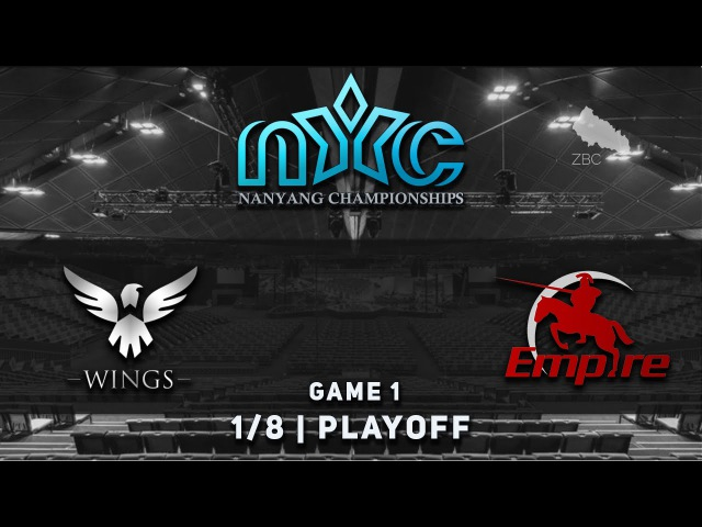 Wings vs. Empire - Game 1, Play-Off @ Nanyang Championships Season 2, Dota 2