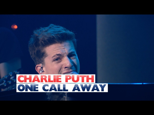 Charlie Puth - One Call Away (Live At Jingle Bell Ball 2015)