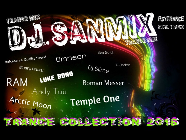 Trance Collection 2016 ( DJ.SANMiX TranceMix )