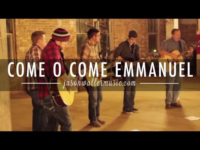 O Come, O Come Emmanuel — CrossPoint Worship
