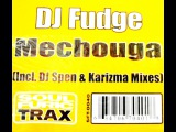 Dj Fudge - Mechouga (Spen &amp Karizma Mix) - 2006