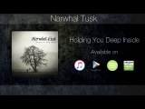 Narwhal Tusk Holding You Deep Inside (Lyric Video)