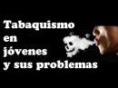 El Tabaquismo - Cómo dejarlo definitivamente | Chateando