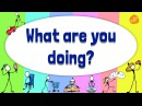 Present Continuous Verb Chant - What Are You Doing - Pattern Practice 1