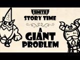 SMITE Story Time #2: A Giant Problem