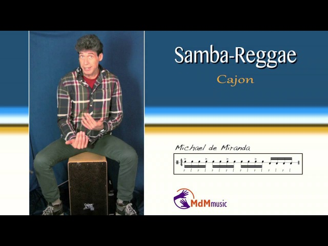 Cajon lesson-Samba Reggae