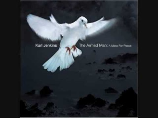 X. Agnus Dei - The Armed Man: A Mass For Peace