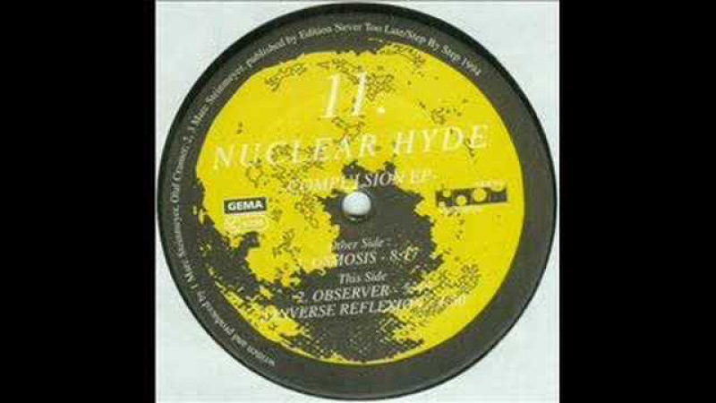 Nuclear Hyde - Observer (CLASSIC 1994)