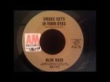 Blue Haze - Smoke Gets In Your Eyes - Nice Soul / Doo Wop Crossover