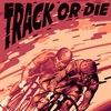 TRACK OR DIE / 14 февраля