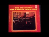 Ramsey Lewis Trio - The In Crowd - Full 1965 Vinyl Album