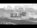 UP IN SMOKE - DRIFTLAND