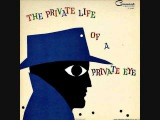 Enoch Light &amp The Light Brigade - The private life of a private eye (1959) Full vinyl LP
