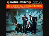 The Ames Brothers - Destination Moon (1958) Full vinyl LP