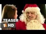 Bad Santa 2 Official Teaser 1 (2016) - Billy Bob Thornton Movie