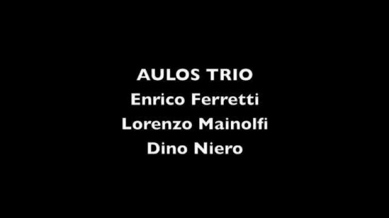 Aulos Trio (Ferretti, Mainolfi, Niero) Tomasi Trois Pastorales