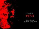 HEFTY    Darker Sounds on Fnoob Radio Show