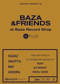 Baza & Friends 23-го и 30-го января