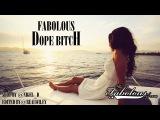 Fabolous - Dope Bitch (2013)