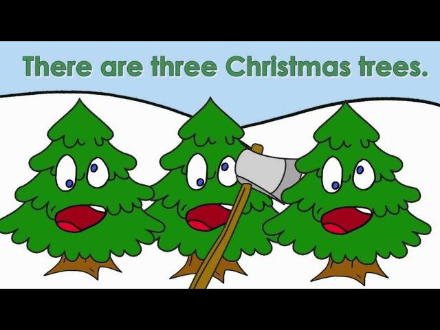 Three Christmas Trees | Christmas Songs for Kids