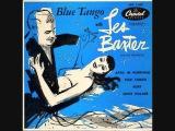 Les Baxter - Blue Tango (1952) Full vinyl LP
