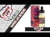 Обзор жидкости Taffy Man от luxuryvape.net. Американские ириски))