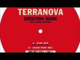 Terranova - Question Mark feat. Tomas H