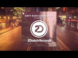Dirty Rush &amp Gregor Es - EVRBDY 2-Dutch Records - Official