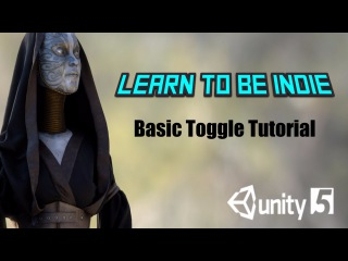 Using Toggles in Unity 5 (Basic Tutorial)