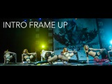 FRAME UP VIII | INTRO
