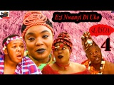Ezi Nwanyi Di Uko Season 4- 2016 Latest Nigerian Nollywood Epic Movie