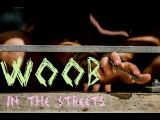 WOOB in the Streets