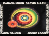 Daevid Allen - 1971 - Banana Moon Full Album HQ