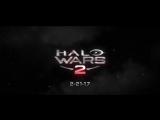 Halo Wars 2 - Игровой Трейлер 2016 г