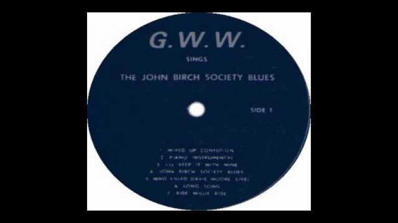 Talkin John Birch Paranoid Blues