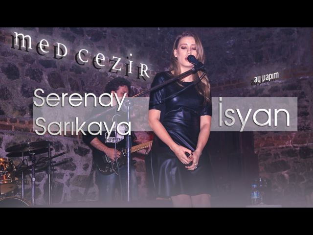 Serenay Sarıkaya - Isyan