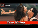 Tere Naina HD Full Video Song Bandhan Salman Khan Rambha