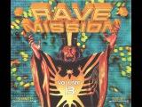 Rave Mission Vol.13